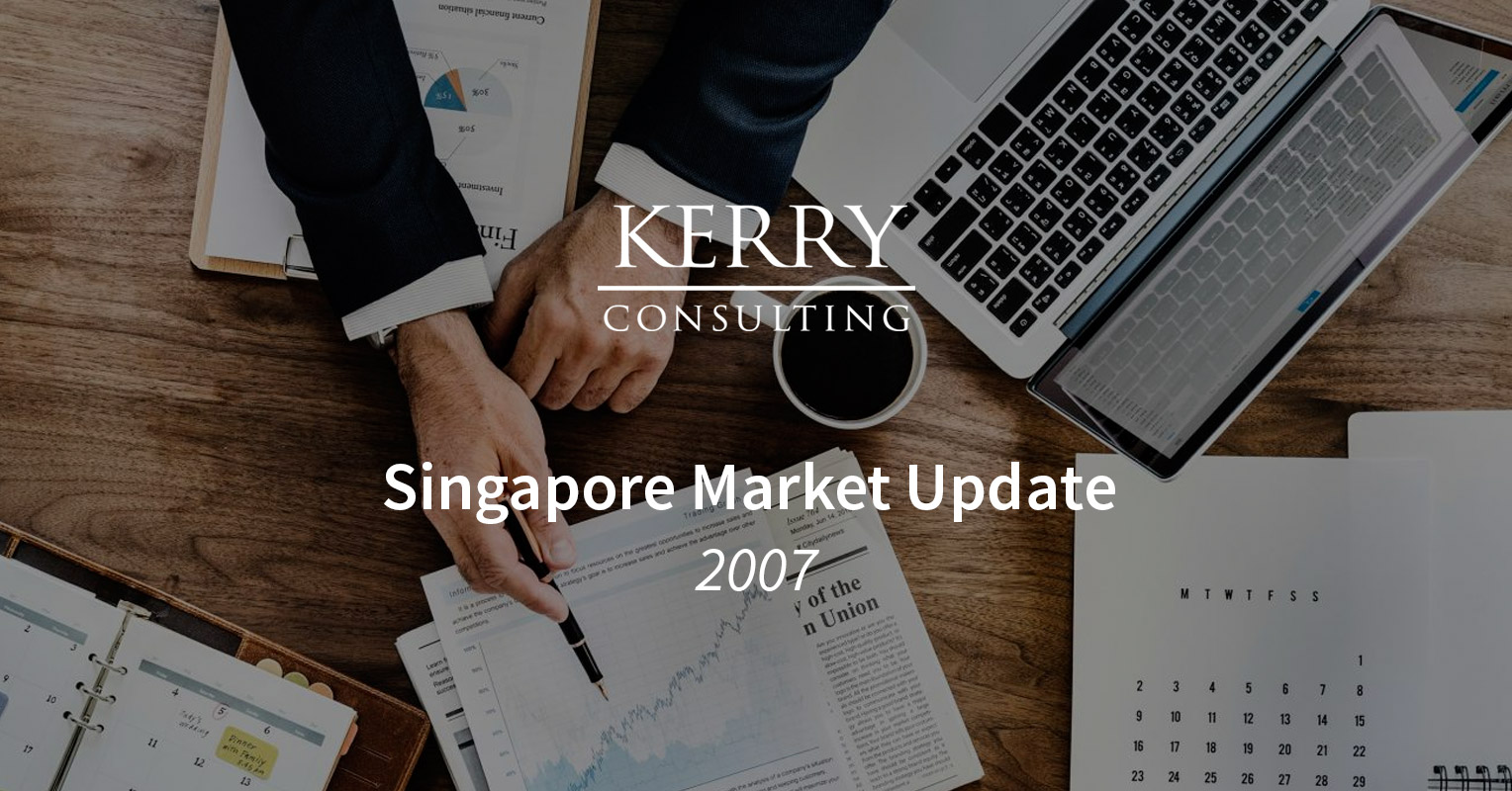 Kerry's Singapore Market Update 2007