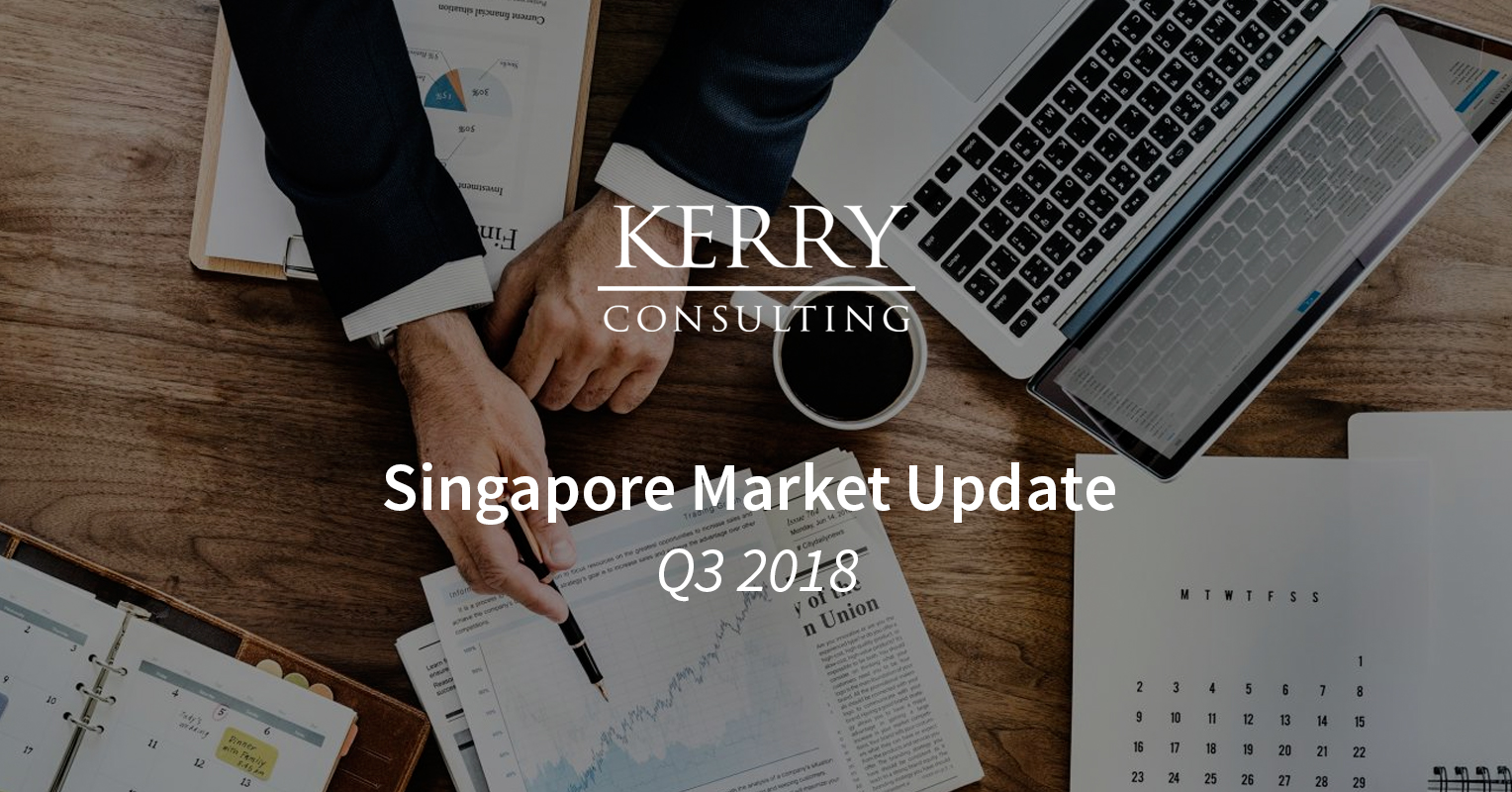 Kerry's Singapore Market Update Q3 2018