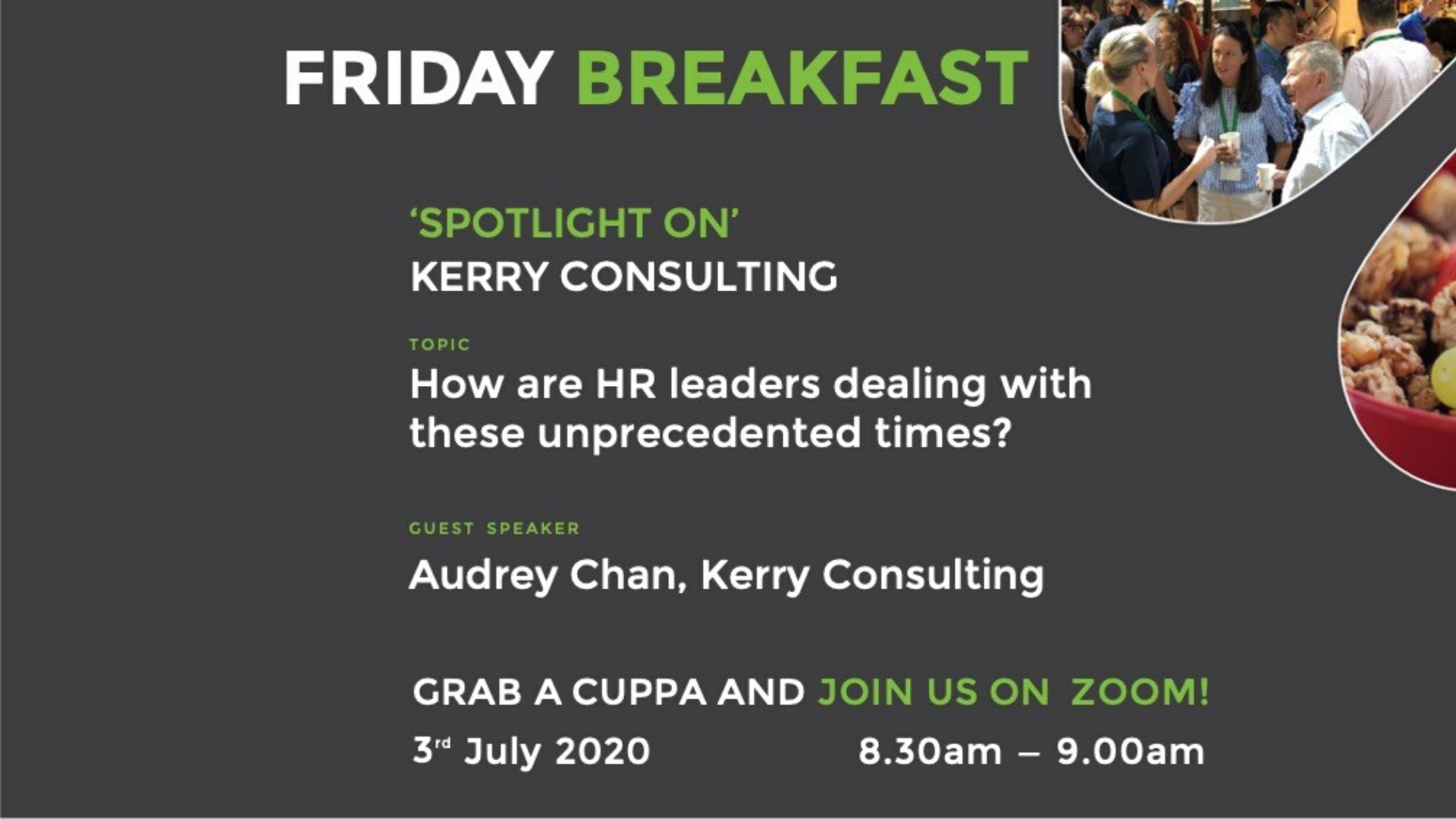 Friday Breakfast with Audrey Chan, Kerry Consulting